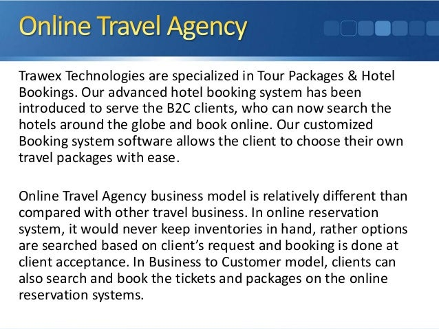 Trawex Technologies are specialized in Tour Packages & Hotel Bookings. Our advanced hotel booking system has been introduc...