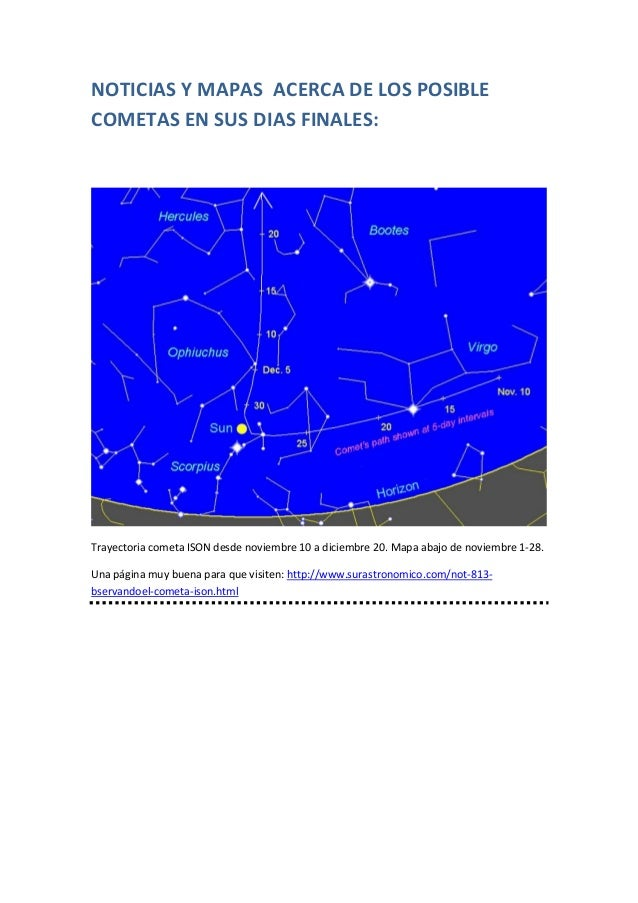 NOTICIAS Y MAPAS ACERCA DE LOS POSIBLE COMETAS EN SUS DIAS FINALES:  Trayectoria cometa ISON desde noviembre 10 a diciembr...