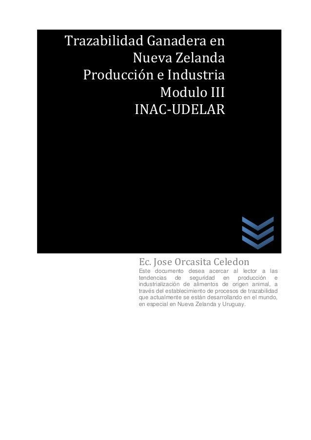 Trazabilidad Ganadera en           Nueva Zelanda   Producción e Industria               Modulo III           INAC-UDELAR  ...