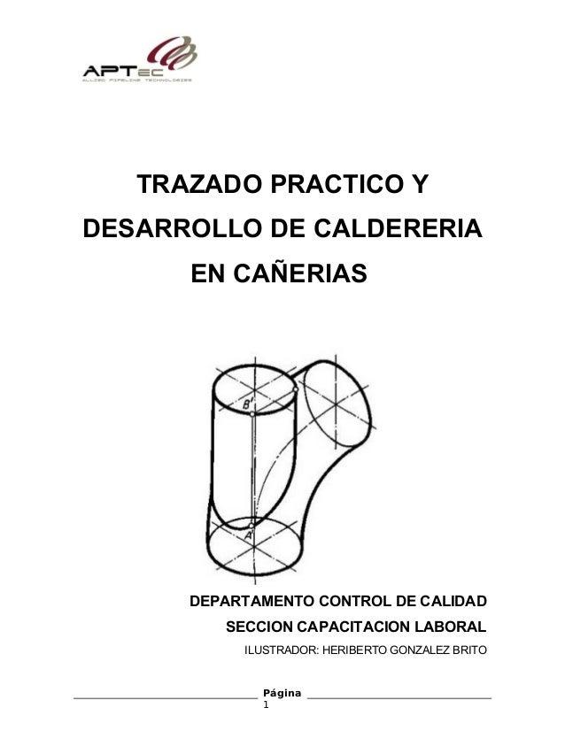 TRAZADO PRACTICO Y DESARROLLO DE CALDERERIA EN CAÑERIAS DEPARTAMENTO CONTROL DE CALIDAD SECCION CAPACITACION LABORAL ILUST...