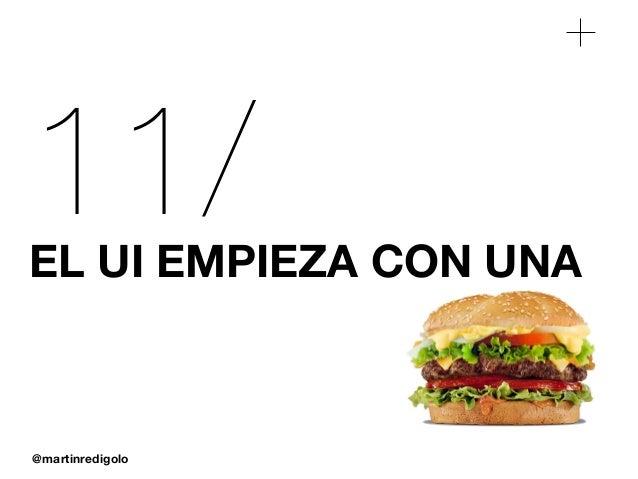 @martinredigolo 11/EL UI EMPIEZA CON UNA