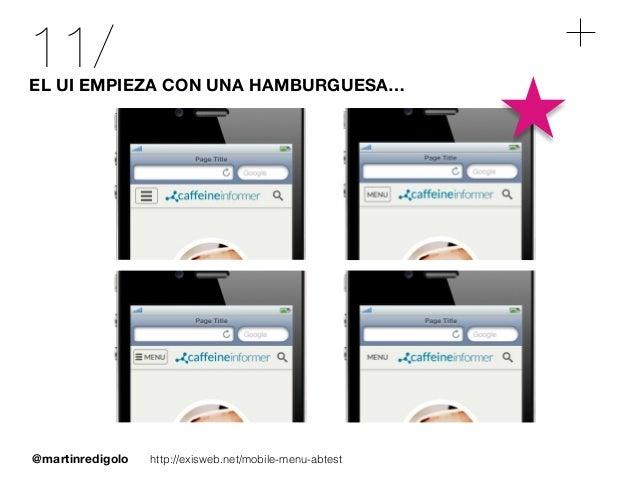 @martinredigolo 11/EL UI EMPIEZA CON UNA HAMBURGUESA… http://exisweb.net/mobile-menu-abtest
