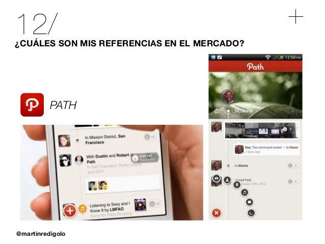 @martinredigolo 12/¿CUÁLES SON MIS REFERENCIAS EN EL MERCADO? PATH
