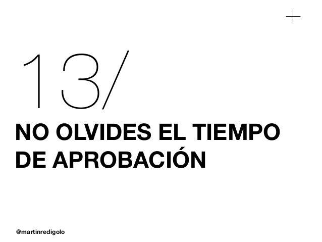 @martinredigolo 13/NO OLVIDES EL TIEMPO DE APROBACIÓN