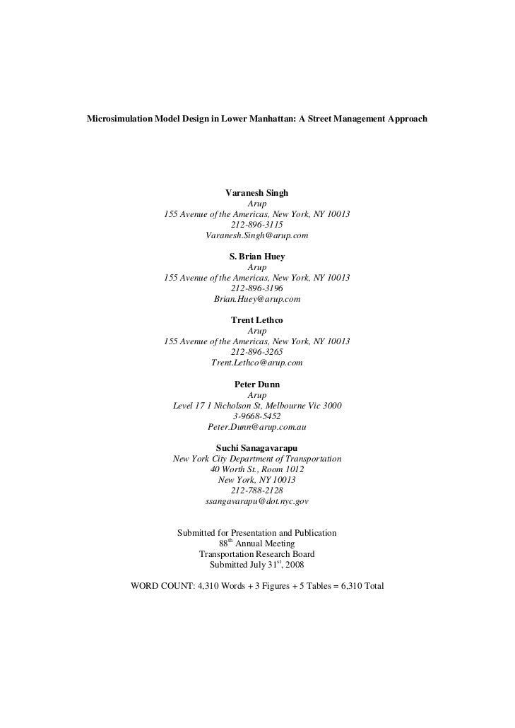 Microsimulation Model Design in Lower Manhattan: A Street Management Approach                                 Varanesh Sin...