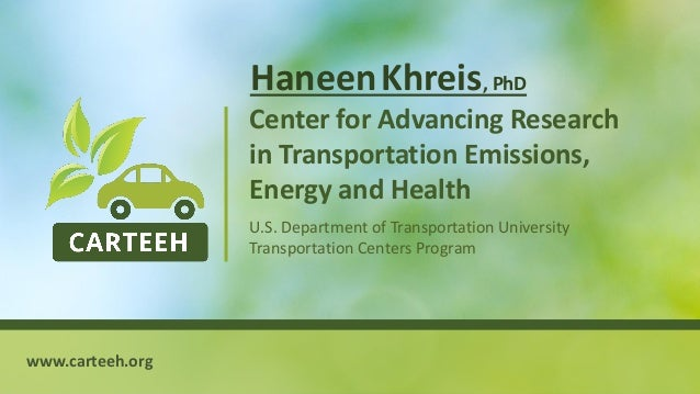 1 Center for Advancing Research in Transportation Emissions, Energy and Health U.S. Department of Transportation Universit...