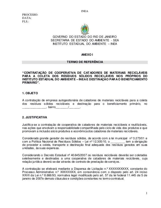 INEA PROCESSO: DATA: FLS.: GOVERNO DO ESTADO DO RIO DE JANEIRO SECRETARIA DE ESTADO DO AMBIENTE - SEA INSTITUTO ESTADUAL D...