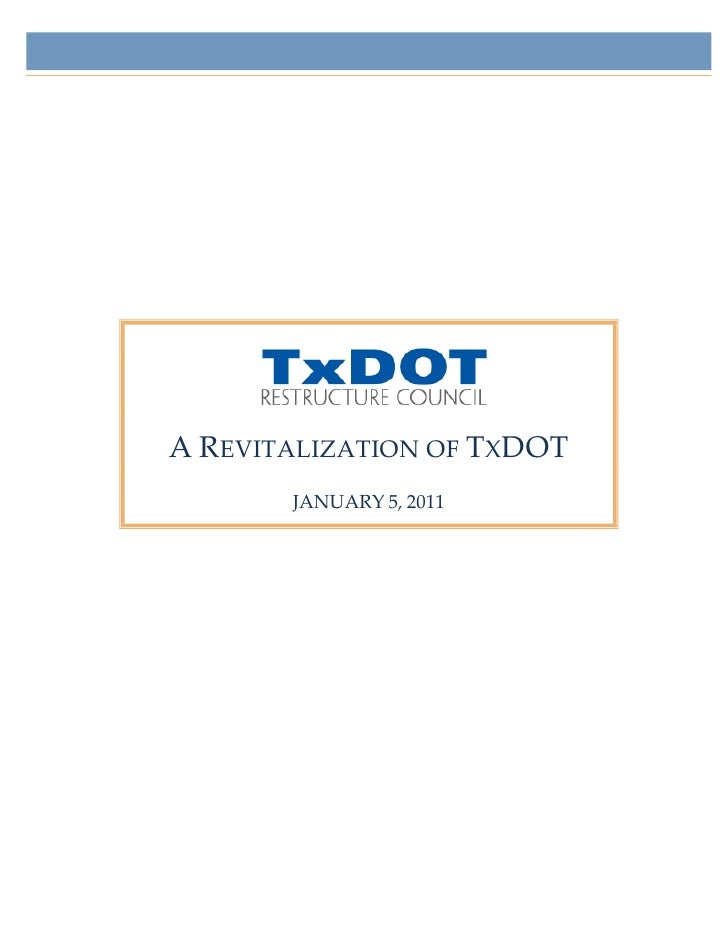 A REVITALIZATION OF TXDOT        JANUARY 5, 2011