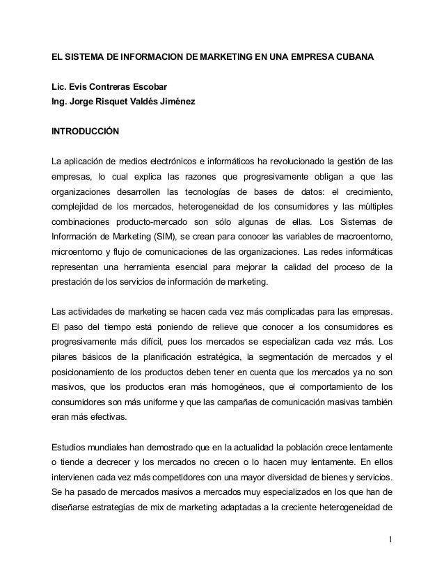 EL SISTEMA DE INFORMACION DE MARKETING EN UNA EMPRESA CUBANALic. Evis Contreras EscobarIng. Jorge Risquet Valdés JiménezIN...
