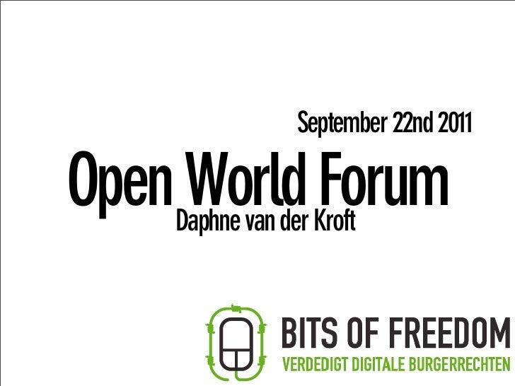 September 22nd 2011OpenDaphne van der Kroft     World Forum