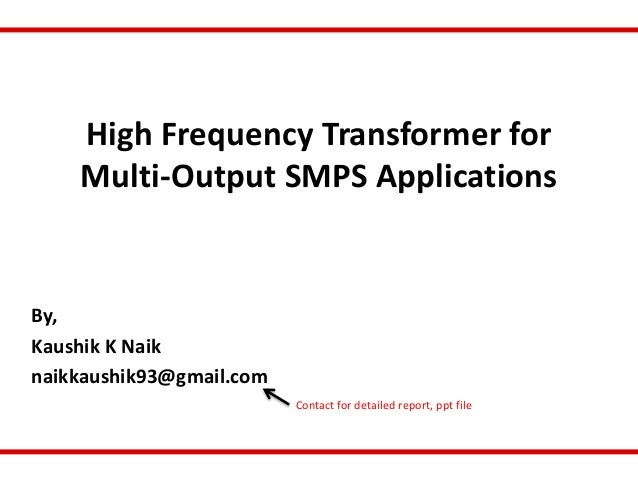 High Frequency Transformer for Multi-Output SMPS Applications