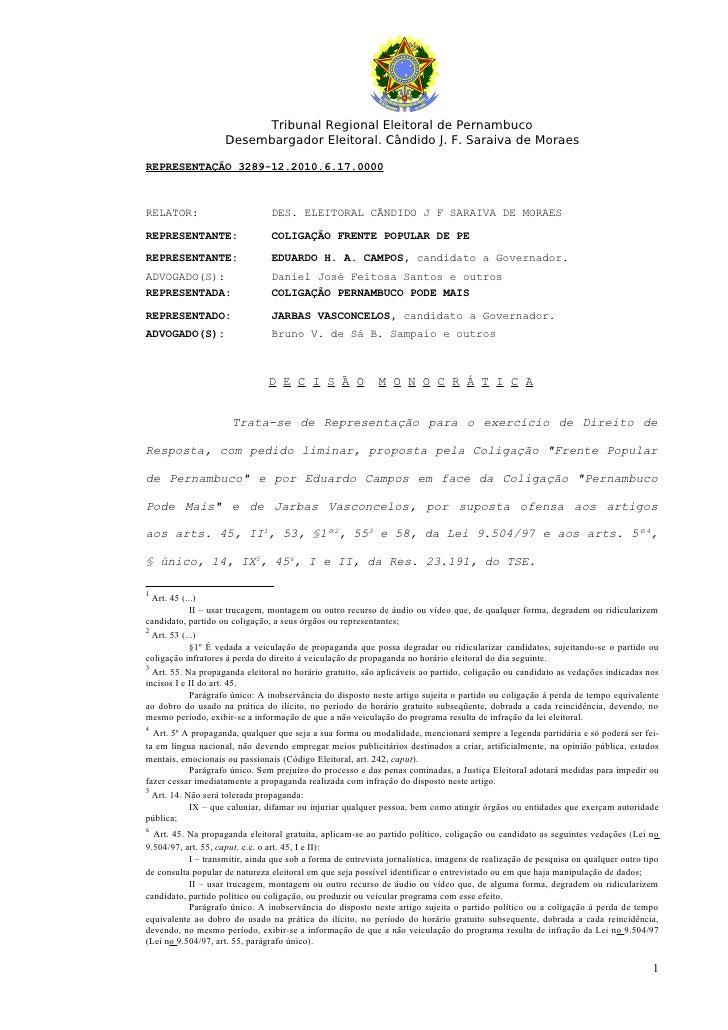 Tribunal Regional Eleitoral de Pernambuco                     Desembargador Eleitoral. Cândido J. F. Saraiva de Moraes  RE...