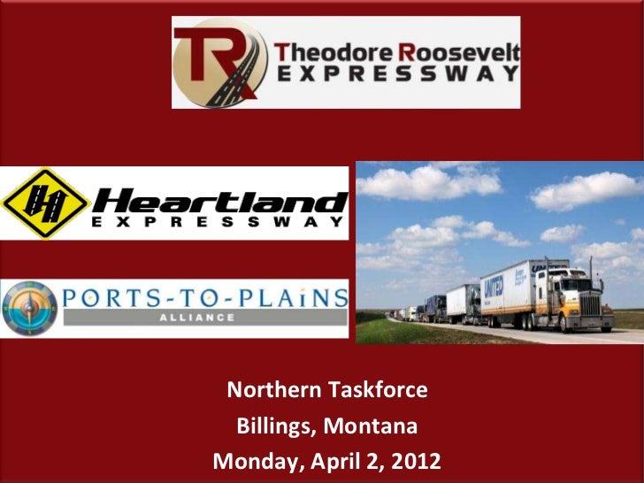 33 Northern Taskforce  Billings, MontanaMonday, April 2, 2012