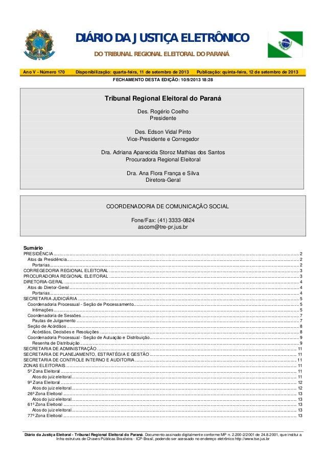 Diário da Justiça Eleitoral - Tribunal Regional Eleitoral do Paraná. Documento assinado digitalmente conforme MP n. 2.200-...