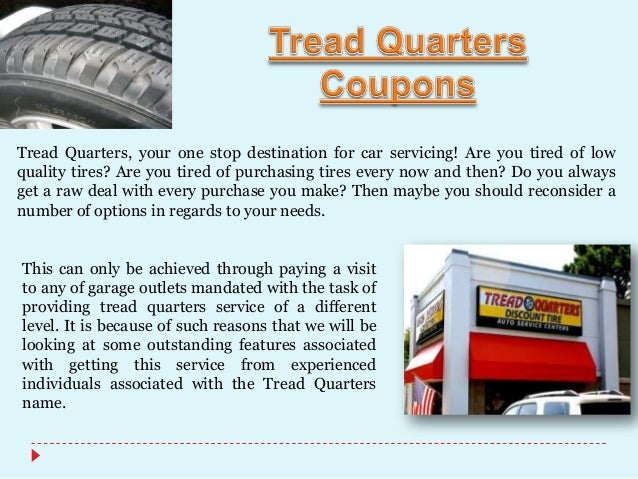 Experience great value at Tread Quarters