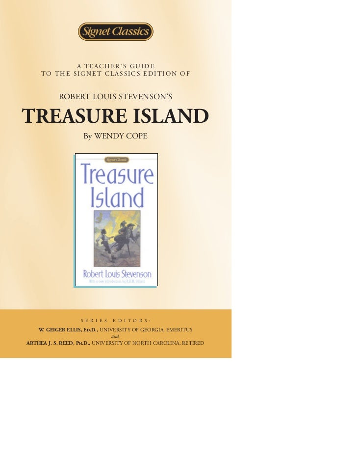 A TEACHER'S GUIDE     TO THE SIGNET CL ASSICS EDITION OF           ROBERT LOUIS STEVENSON'STREASURE ISLAND                ...