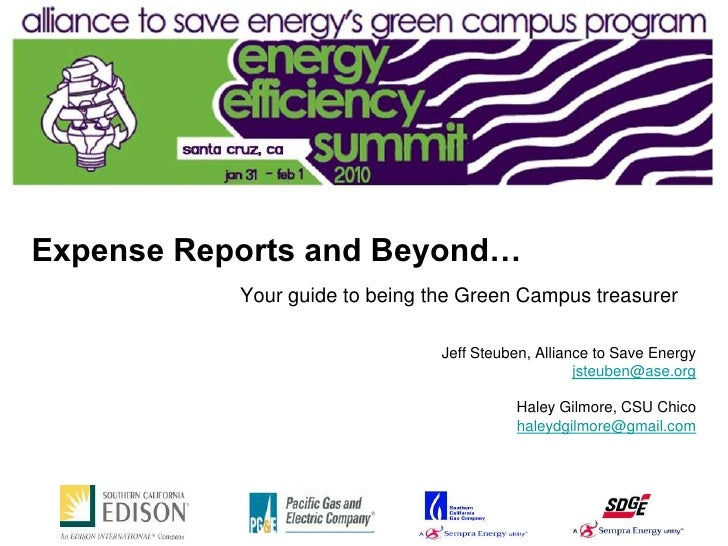 Expense Reports and Beyond…            Your guide to being the Green Campus treasurer                                  Jef...