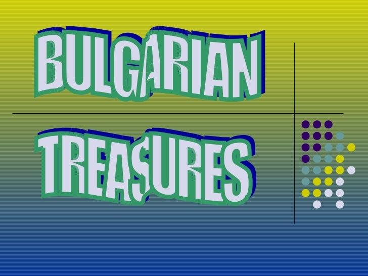 BULGARIAN TREASURES