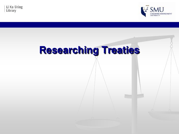 Researching Treaties<br />