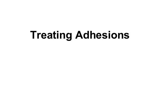 Treating Adhesions