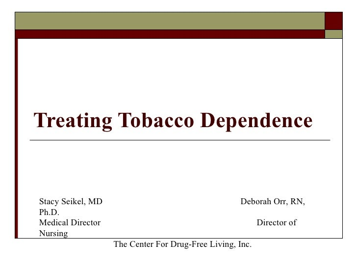 Treating Tobacco Dependence Stacy Seikel, MD Board Certified Addiction Medicine Board Certified Anesthesiology