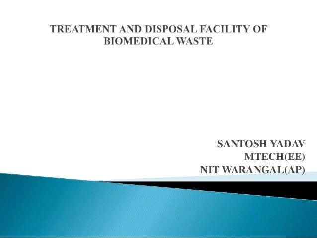 Bio Medical Waste Management