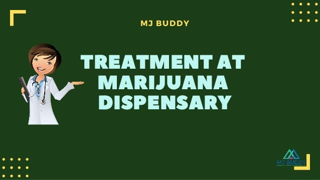 Choose the Dispensary which is nearest to you mjbuddy