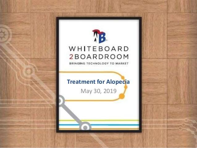 Treatment for Alopecia May 30, 2019