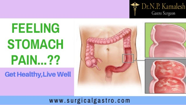 www.surgicalgastro.com FEELING STOMACH PAIN...?? GetHealthy,LiveWell
