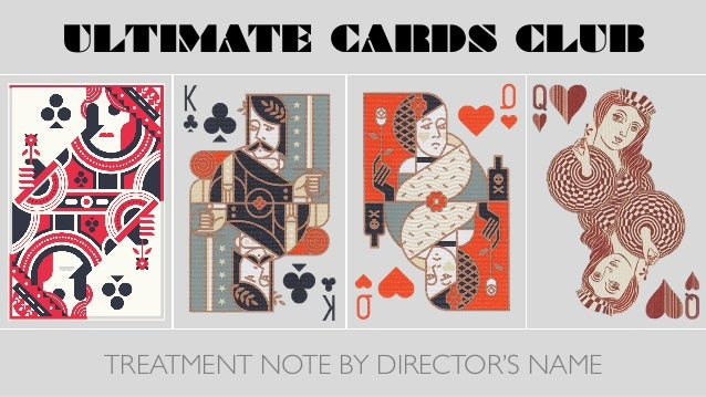 ULTIMATE CARDS CLUB TREATMENT NOTE BY DIRECTOR'S NAME