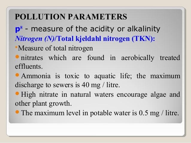 Pathogenic bacteriaSuspended solids (SS)TemperatureTurbidity and colourVolatile solidsPOLLUTION PARAMETERS