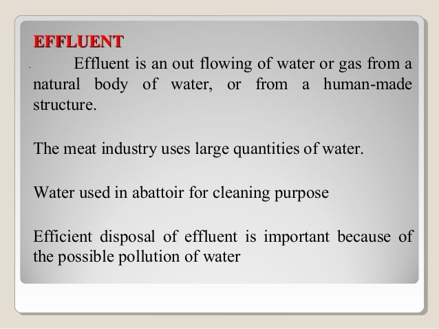 Effluents in meat processing plants originateEffluents in meat processing plants originatefromfrom