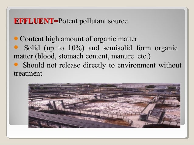 Effluents can be divided into four categories:oNon-toxic and not directly pollutant but liable to disturbthe physical natu...