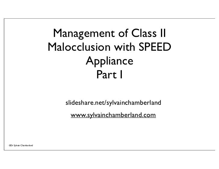 Management of Class II                          Malocclusion with SPEED                                 Appliance         ...
