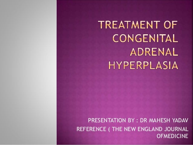 PRESENTATION BY : DR MAHESH YADAV REFERENCE ( THE NEW ENGLAND JOURNAL OFMEDICINE