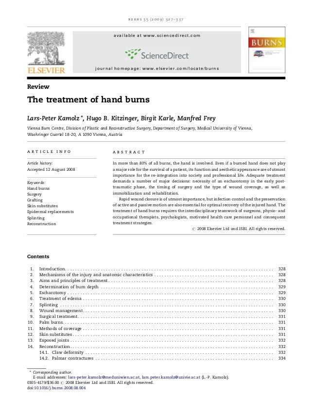 Treatment of hand burn