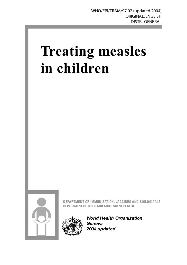 Treatment of measles for children