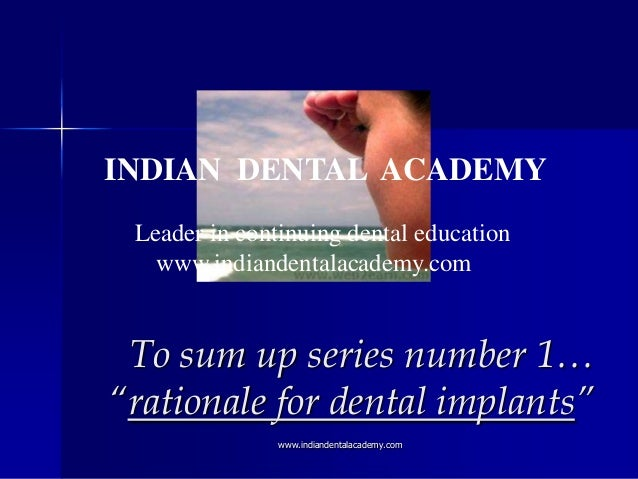 """INDIAN DENTAL ACADEMY Leader in continuing dental education www.indiandentalacademy.com  To sum up series number 1… """"ratio..."""