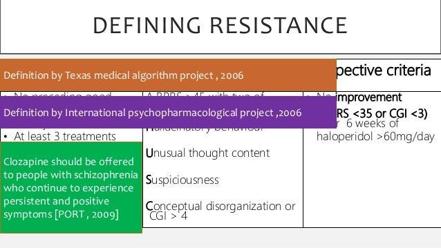 Treatment resistant schizophrenia