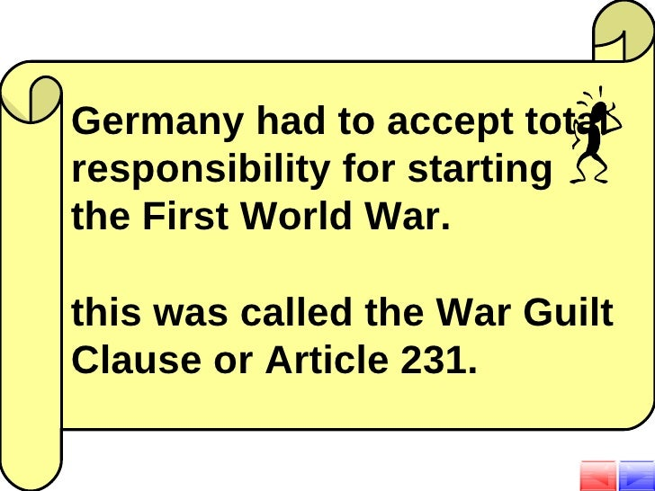 the policies of the treaty of versailles and its effects on germany The treaty of versailles had both an economic and nationalistic effect on germany the economic effect of the treaty of versailles had to do with the.
