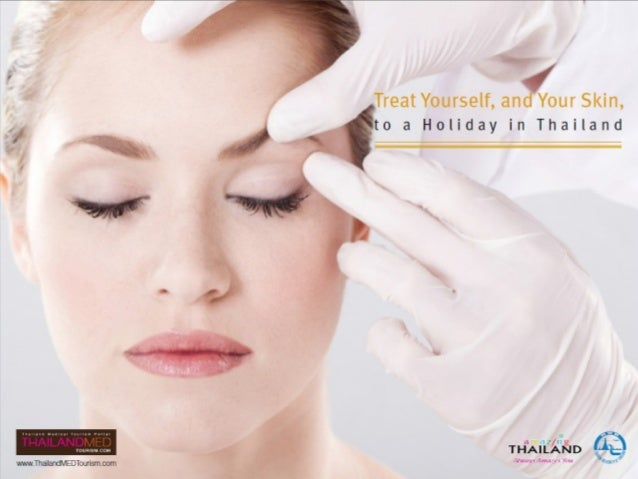 As in many countries, Dermatology is a highly-developed field of medicine in Thailand. Skilled, often Western-trained doct...
