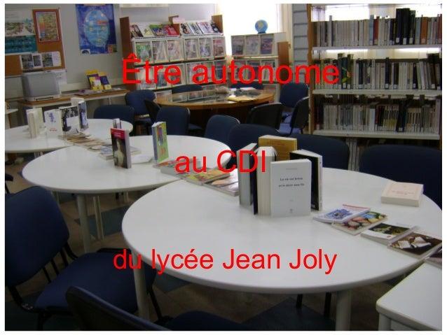 Être autonome au CDI du lycée Jean Joly