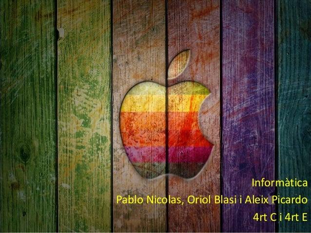 Informàtica Pablo Nicolas, Oriol Blasi i Aleix Picardo 4rt C i 4rt E
