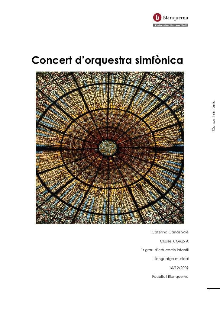 Concert d'orquestra simfònica                                                           Concert simfònic                  ...