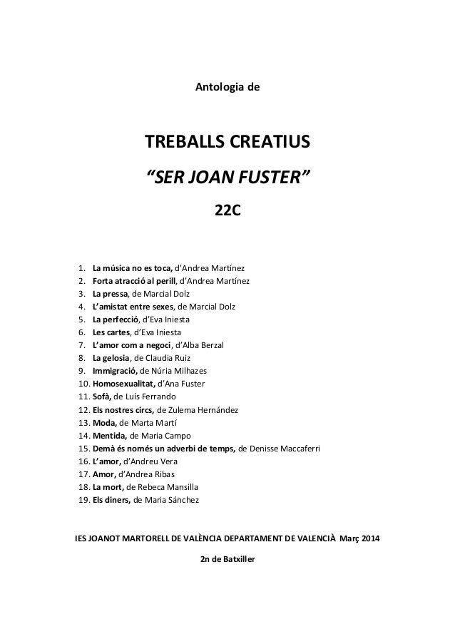 """Antologia de TREBALLS CREATIUS """"SER JOAN FUSTER"""" 22C 1. La música no es toca, d'Andrea Martínez 2. Forta atracció al peril..."""