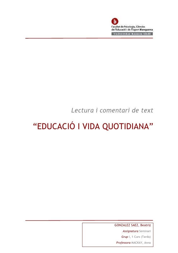GONZÁLEZ SÁEZ, BeatrizAssignatura Seminari Grup I, 1 Curs (Tarda)Professora MACKAY, Anna3663315-499745Lectura i comentari ...