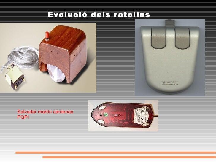 Evolució dels ratolins Salvador martín cárdenas PQPI