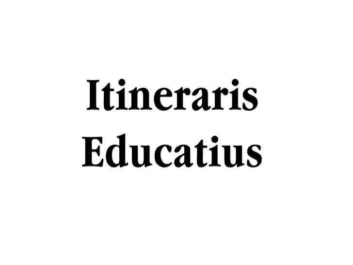 Itineraris educatius