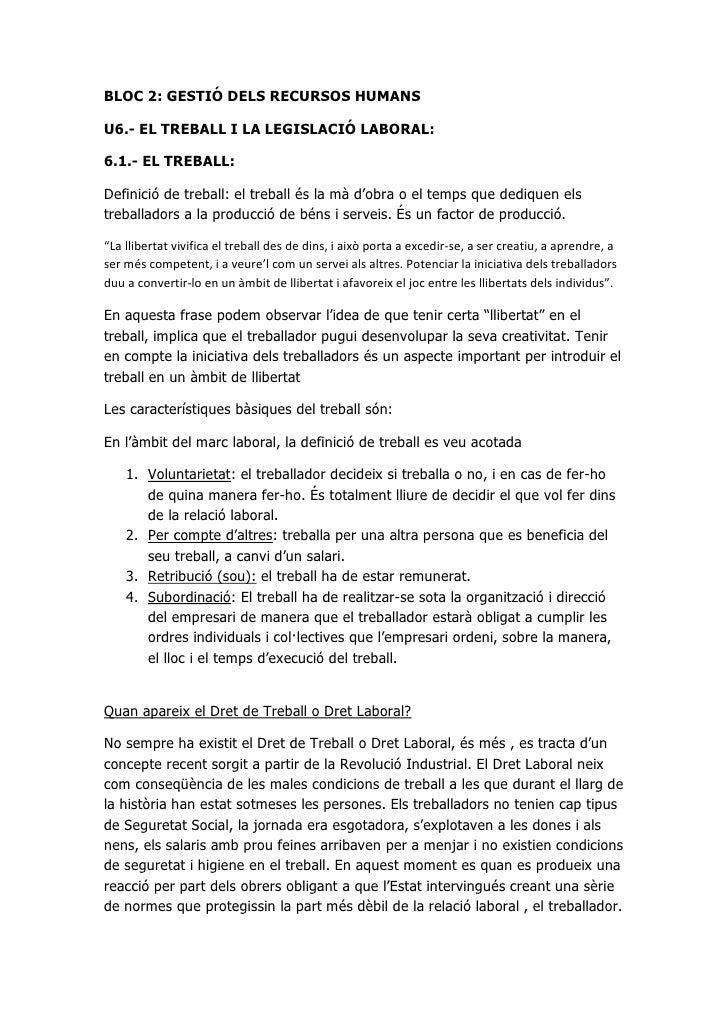 BLOC 2: GESTIÓ DELS RECURSOS HUMANS<br />U6.- EL TREBALL I LA LEGISLACIÓ LABORAL:<br />6.1.- EL TREBALL:<br />Definició de...