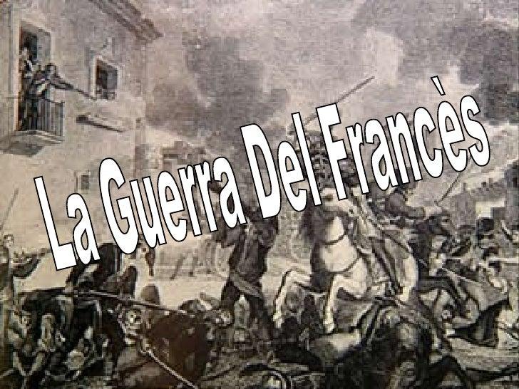 La Guerra Del Francès
